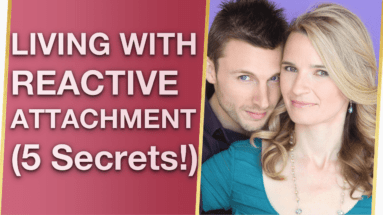 Living With Reactive Attachment Disorder In Adulthood Treatment 5 Secrets 383x215 - Living With Reactive Attachment Disorder In Adulthood Treatment (5 Secrets!) 🤗
