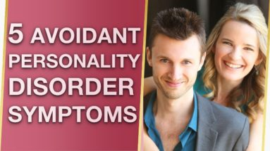 Avoidant Personality Disorder Symptoms & Causes ?