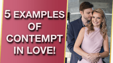 5 Examples Of Contempt In Relationships Signs Of Contempt In Relationships 383x215 - 5 Examples Of Contempt In Relationships & Signs Of Contempt In Relationships 😑