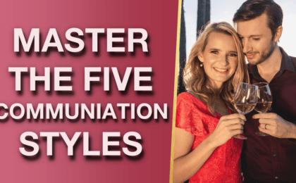 Five Communication Styles Negative Communication Examples 420x260 - Five Communication Styles & Negative Communication Examples
