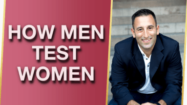 How Men Test Women 5 Sneaky Ways Hes Testing You and What to Do About It 383x215 - How Men Test Women (5 Sneaky Ways He's Testing You, and What To Do About It!) 😏