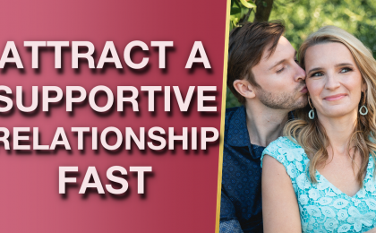 Attract A Fun Fulfilling Supportive Relationship FAST Antia Boyd Magnetize Your Man Love Story 420x260 - Attract A Fun, Fulfilling & Supportive Relationship FAST (Magnetize Your Man Love Story!)