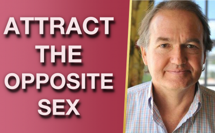 John Gray Secrets To Attract The Opposite Sex New Strategies For Women 420x260 - John Gray Secrets To Attract The Opposite Sex (New Strategies For Women!)