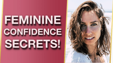 The Secrets To Magnetic Feminine Confidence Attract Your Happily Ever After In Life And Love 💗 383x215 - The Secrets To Magnetic Feminine Confidence (Attract Your Happily Ever After In Life And Love!) 💗