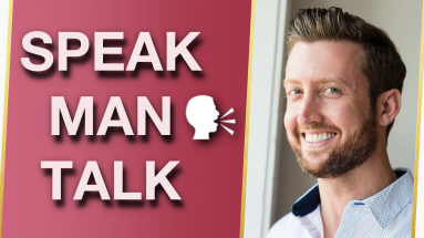 5 Keys To Communicate Better With MEN Get What You Want 🤵 383x215 - 5 Keys To Communicate Better With MEN & Get What You Want With Mat Shaffer 🤵