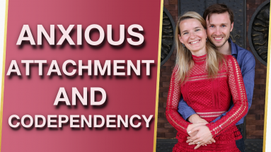How Anxious Attachment Styles Experience Codependency 1 383x215 - How Anxious Attachment Styles Experience Codependency