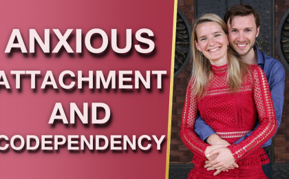 How Anxious Attachment Styles Experience Codependency 1 420x260 - How Anxious Attachment Styles Experience Codependency