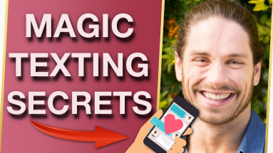 Magic TEXTING Secrets That Get Men To Chase You 383x215 - Magic TEXTING Secrets That Get Men To Chase You With Mark Rosenfeld
