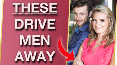 5 Mistakes Youre Making With Men What To Do About It 383x215 - 5 Mistakes You're Making With Men (& What To Do About It)