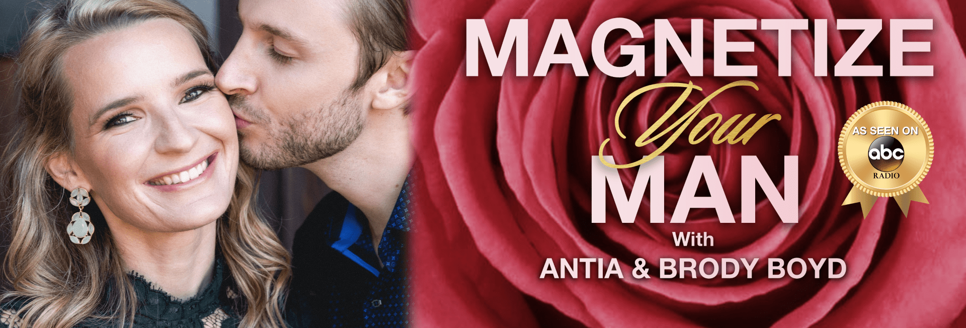 Website Banner 6 Large - Magnetize Your Man With Antia & Brody Boyd!
