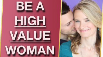 What Is A High Value Woman