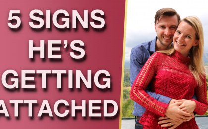 5 Signs That Hes Getting Strong Feelings for You 420x260 - Signs He Has Strong Feelings For You