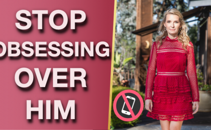 BRING HIM BACK TO YOU AGAIN  420x260 - How To Stop Obsessing Over A Man (5 CRUCIAL Keys You Need To Know)